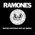 RAMONES - WE'RE GETTING OUT OF HERE