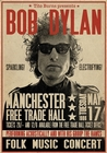 BOB DYLAN POSTER MANCHESTER FREE TRADE HALL